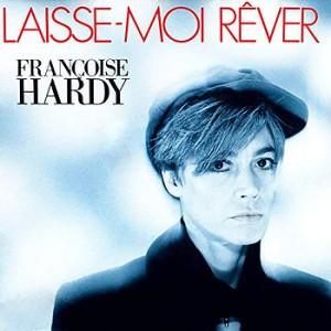 Françoise Hardy Laisse-moi rêver