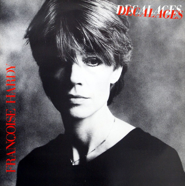 Francoise Hardy - Décalages Pop Music Deluxe