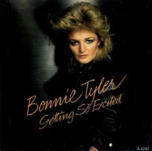 Bonnie Tyler Getting so Excited