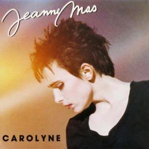 Jeanne Mas Carolyne Pop Music Deluxe