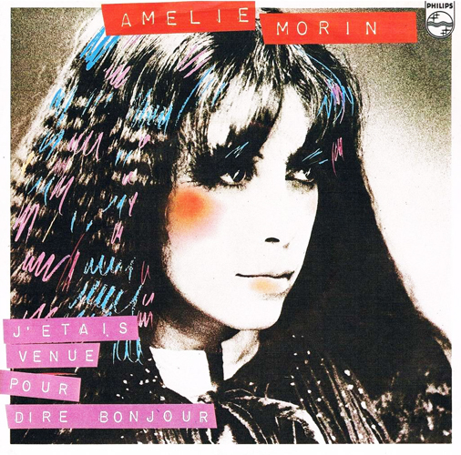Amélie Morin J'étais venue pour dire bonjour Pop Music Deluxe