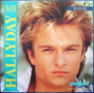 David Hallyday He's My Girl maxi Pop Music Deluxe