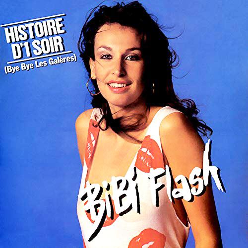 bibi flash histoire d'un soir pop music deluxe
