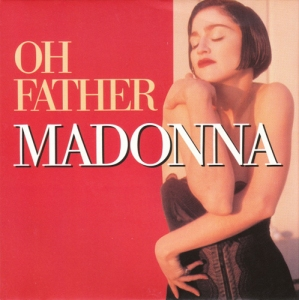 madonna oh father