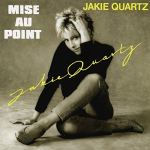 jakie quartz mise au point