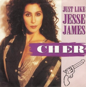 cher just like jesse james Pop Music Deluxe