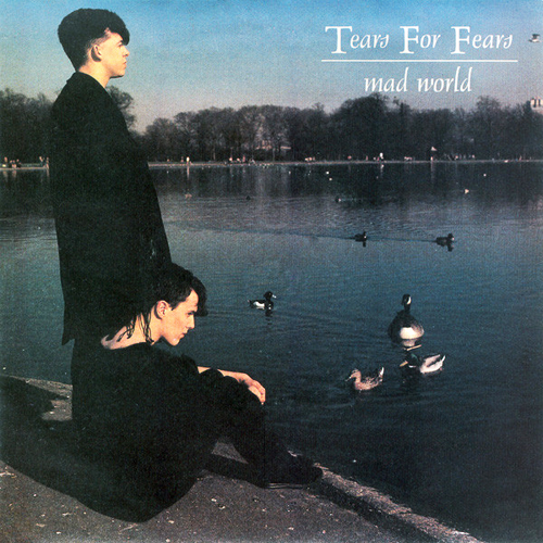 tears for fears mad world pop music deluxe