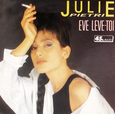Julie Pietri Eve Leve toi Pop Music Deluxe