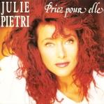 Julie Pietri Priez pour elle Pop Music Deluxe
