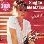 Karen Cheryl Sing to me mama