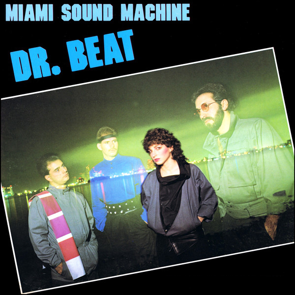 Miami Sound Machine Dr Beat