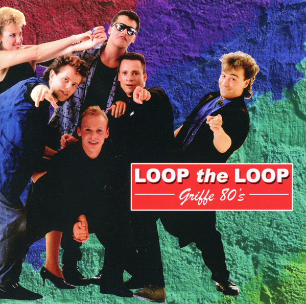 Loop The Loop Griffe 80's Pop Music Deluxe