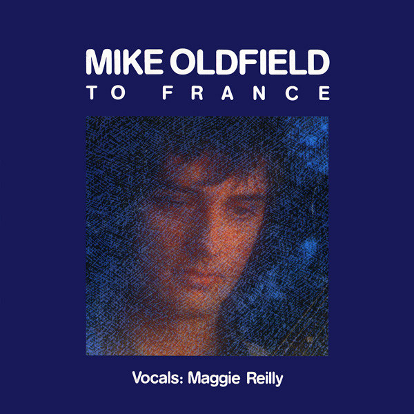 Mike Oldfield - To France Pop Music Deluxe