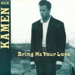 Nick Kamen Bring me your love Pop Music Deluxe