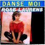 Rose Laurens Danse moi Pop Music Deluxe