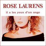 Rose Laurens Il a les yeux d'un ange Pop Music Deluxe