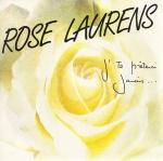 Rose Laurens J'te prêterai jamais Pop Music Deluxe