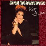 Rose Laurens Ou vont tous ceux qu'on aime Pop Music Deluxe
