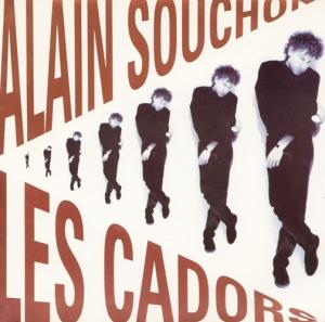 Alain Souchon - Les Cadors Pop Music Deluxe