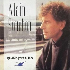 Alain Souchon Quand j'serai KO Pop Music Deluxe
