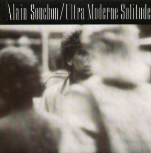 Alain Souchon - Ultra moderne solitude 45 t Pop Music Deluxe