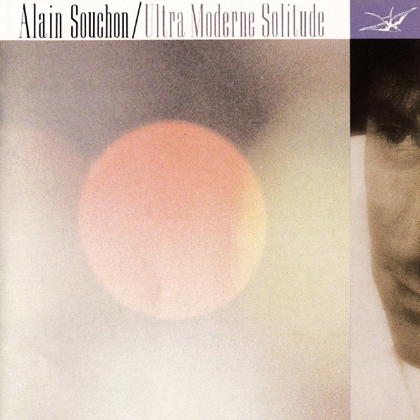 Alain Souchon - Ultra moderne solitude Pop Music Deluxe
