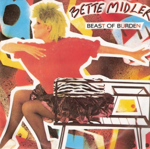 Bette Midler Beast of Burden Pop Music Deluxe