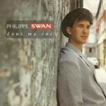 Philippe Swan Dans ma rue Pop Music Deluxe