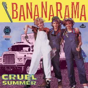 Bananarama - Cruel Summer Pop Music Deluxe
