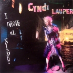 Cyndi Lauper - I Drove All Night Pop Music Deluxe