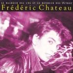 Frédéric Chateau - Le malheur des uns Pop Music Deluxe