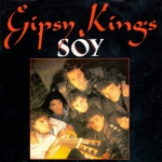 Gipsy Kings - Soy Pop Music Deluxe