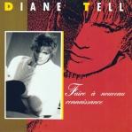 Diane Tell - Faire à nouveau connaissance Pop Music Deluxe