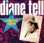 Diane Tell - J'arrive pas Pop Music Deluxe