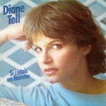 Diane Tell - Si j'étais un homme Pop Music Deluxe