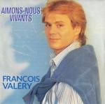 François Valéry - Aimons-nous vivants Pop Music Deluxe