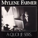 Mylène Farmer - A quoi je sers Pop Music Deluxe