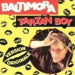 Baltimora - Tarzan Boy Pop Music Deluxe