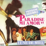 Lune de miel - Paradise mi amor Pop Music Deluxe