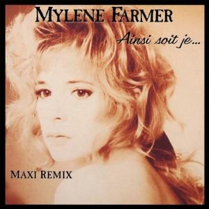 Mylène Farmer - Ainsi soit-je maxi Pop Music Deluxe