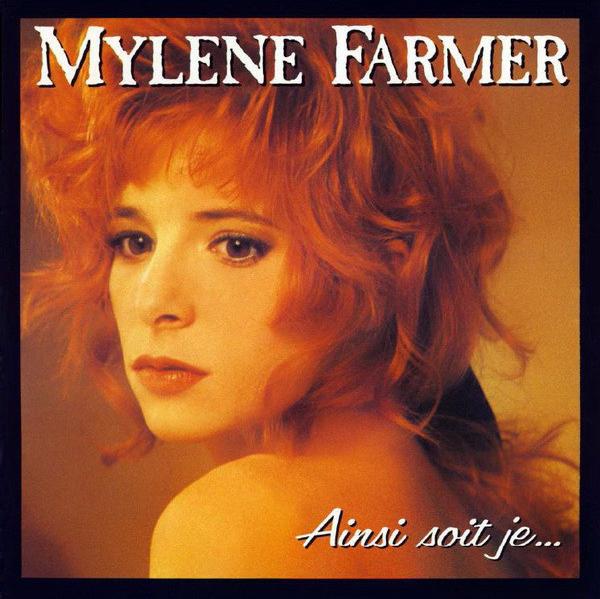 Mylène Farmer - Ainsi soit je Pop Music Deluxe