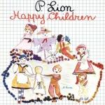 P. Lion - Happy Children Pop Music Deluxe