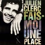 Julien Clerc Fais moi une place Pop Music Deluxe