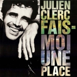 Julien Clerc Fais moi une place Pop Music Deluxe