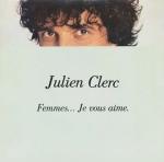Julien Clerc Femmes je vous aime Pop Music Deluxe
