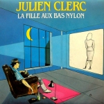 Julien Clerc La fille aux bas nylons Pop Music Deluxe