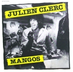 Julien Clerc Mangos Pop Music Deluxe