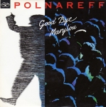 Michel Polnareff Good Bye Marylou Pop Music Deluxe