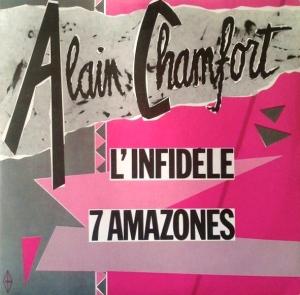 Alain Chamfort L'infidèle 7 amazones Pop Music Deluxe