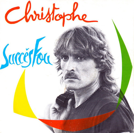 Christophe Succès fou Pop Music Deluxe